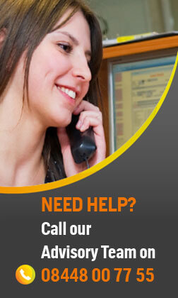 Need help? Call our Advisory Team on 08448 00 77 55